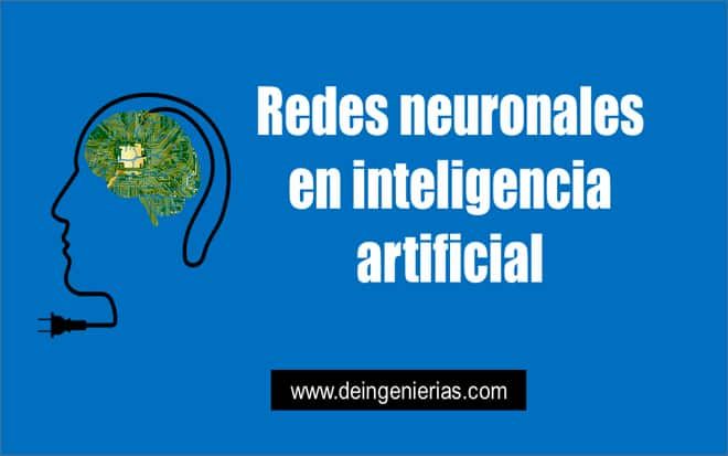 Redes neuronales en inteligencia artificial